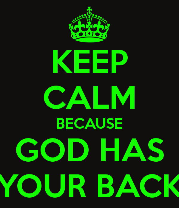 keep-calm-because-god-has-your-back